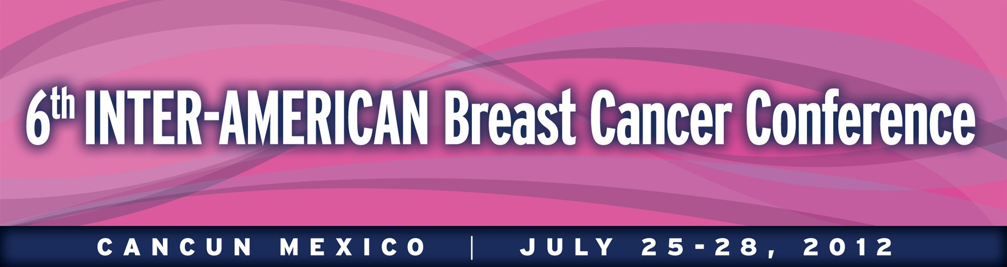 6th Inter-American Breast Cancer Conference